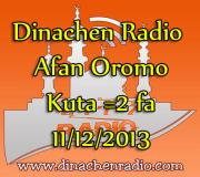 Dinachen Radio Afan Oromo Program #2 11/12/2013